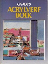 Gaade's acrylverf boek - Wendon Blake, Francien Vandenbergh (ISBN 9789060174258)