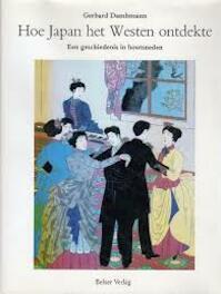 Hoe Japan het Westen ontdekte - Gerhard Dambmann (ISBN 9789061791027)