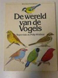 De wereld van de vogels - Philip Whitfield, I.C.J. Galbraith, Dick Visser (ISBN 9789027478498)