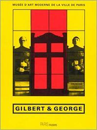 Gilbert & George - Gilbert, George (ISBN 9782879003603)