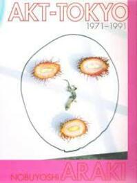 Nobuyoshi Araki - Nobuyoshi Araki, Hiromi Itō, Toshiharu Itō, Taeko Tomioka (ISBN 9783900508104)