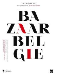 Bazaar Belg(i)e - Claude Blondeel (ISBN 9789089313621)