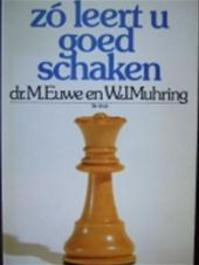 Zo leert u goed schaken serie / 2 - Euwe (ISBN 9789060458570)