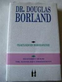 Praktijkboek Homeopathie - Dr. Douglas Borland (ISBN 9789038900674)