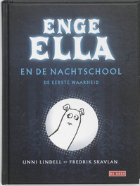 Enge Ella en de nachtschool - Unni Lindell (ISBN 9789044514971)