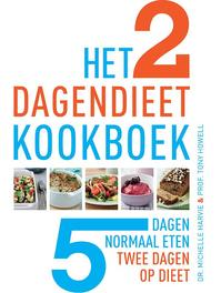 Het 2 dagendieet kookboek - Tony Howell, Michelle Harvie (ISBN 9789021554884)