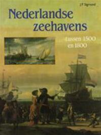 Nederlandse zeehavens - J. P. Sigmond (ISBN 9789067072106)