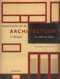 Repertorium van de architectuur in België - Anne Van Loo (ISBN 9789061535263)