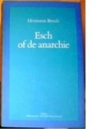 Esch, of, De anarchie - Hermann Broch (ISBN 9789026307874)