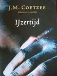 IJzertijd - John Maxwell Coetzee, Peter Bergsma (ISBN 9789026316883)