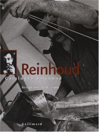 Reinhoud: Catalogue raisonné. Sculptures 1988-1992 - Reinhoud (ISBN 9782070117734)