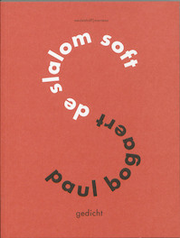 De Slalom soft - Paul Bogaert (ISBN 9789085421931)