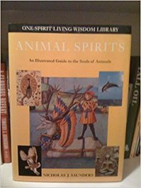 Animal spirits - Nicholas J. Saunders (ISBN 9781900131612)
