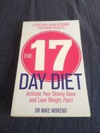 17 Day Diet: activate your skinny gene and lose weight fast - Mike Moreno (ISBN 9780857207029)