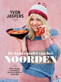 De keukentafel van het Noorden - Yvon Jaspers (ISBN 9789048838639)
