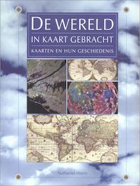 De wereld in kaart gebracht - Nathaniel Harris (ISBN 9789059200845)