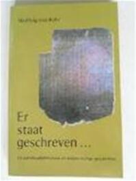 Er staat geschreven... - Wulfing von Rohr, Vivian Franken (ISBN 9789020280708)