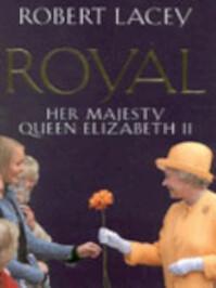 Royal - Robert Lacey (ISBN 9780316859400)