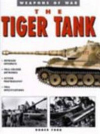 The Tiger Tank - Roger Ford (ISBN 9781862270305)