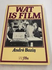 Wat is film - André Bazin, Jan van Der Donk (ISBN 9789029395922)