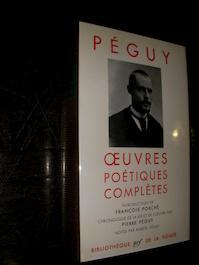 Oeuvres Poétiques Complètes - Péguy