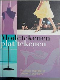 Modetekenen: plat tekenen - Elena Sáez, Aitana Lleonart, Tanja Timmerman (ISBN 9781407505787)