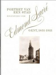 Edmond Sacré - Edmond Sacré, Notteboom, Stadsmuseum. Gand (ISBN 9789061533559)