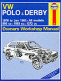 VW Polo & Derby Owners Workshop Manual - John Harold Haynes, K. F. Kinchin (ISBN 9780856969249)