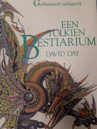 Een Tolkien Bestiarium - David Day (ISBN 9032897411)