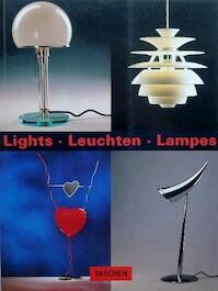 Lights - Leuchten - Lamps - Matthias Dietz, Michael Mönninger (ISBN 3822894508)
