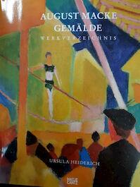 August Macke Gemälde - Ursula Heiderich, August Macke (ISBN 9783775721424)