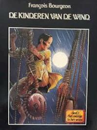 De kinderen van de wind - Francois Bourgeon (ISBN 8711854285254)