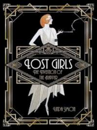 Lost Girls The Invention Of The Flapper - Linda Simon (ISBN 9781780238128)