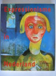 Expressionisme in Nederland, 1910-1930 - Piet Boyens, José Boyens, Singer Museum (ISBN 9789066304796)