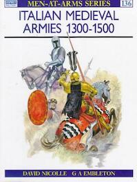 Italian Medieval Armies 1300-1500 - David Nicolle (ISBN 9780850454772)