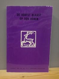 De herfst blaast op den Horen : - Cyriel Verleyen, Felix Timmermans-Genootschap, Felix Timmermans-Genootschap (Lier). (ISBN 9789026435492)
