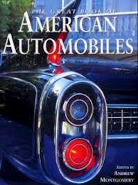 The Great Book of American Automobiles - Andrew Montgomery (ISBN 9781840654783)