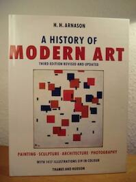 A history of modern art - H.H. Arnason (ISBN 9780500235416)