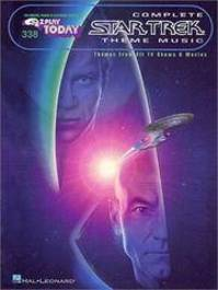 338 Complete Star Trek Theme Music - Hal Leonard Corp. Staff, Hal Leonard Publishing Corporation (ISBN 9780634003011)