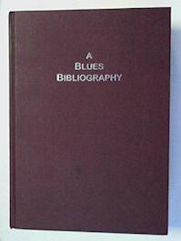 A blues bibliography - Robert Ford (ISBN 9780953592807)
