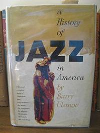 A history of jazz in america - Barry Ulanov