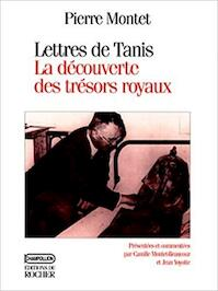 Lettres de Tanis, 1939-1940 - Pierre Montet (ISBN 9782268028842)