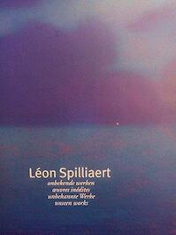 Léon Spilliaert - Léon Spilliaert, Imelda Delvaux, Casino Knokke-Heist, Imelda Art Gallery, Uitgeverij Pandora (ISBN 9789053251782)
