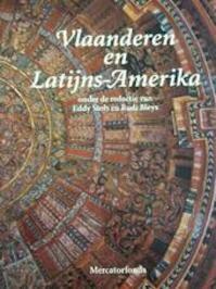Vlaanderen en Latijns-Amerika - Eddy Stols, Rudi Bleys (ISBN 9789061532880)