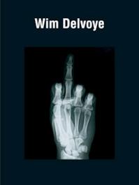 Wim Delvoye - Galerie Guy Bärtschi (ISBN 9782940287109)