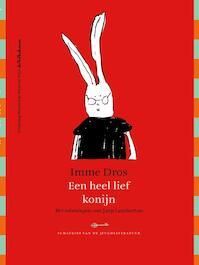 Een heel lief konijn - Imme Dros (ISBN 9789045104492)