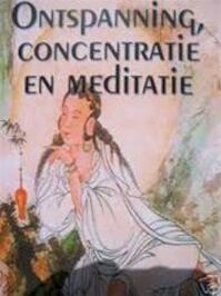 Ontspanning, concentratie en meditatie - Joel Levey, Lies van Velsen (ISBN 9789053400050)