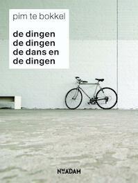 Dingen de dingen de dans en de dingen - Pim te Bokkel (ISBN 9789046807231)