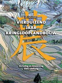 Vierduizend jaar kringlooplandbouw - F.H. King (ISBN 9789059725744)