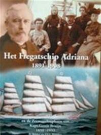 Het fregatschip Adriana 1891-1908 - A. Belder, T.F.J. Pronker (ISBN 9789076496139)
